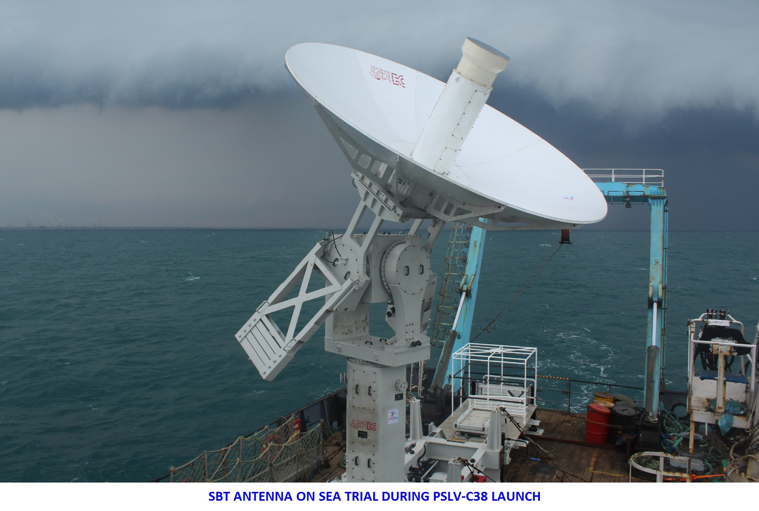 SBT Antenna on Sea Trial during PSLV-C38 Launch