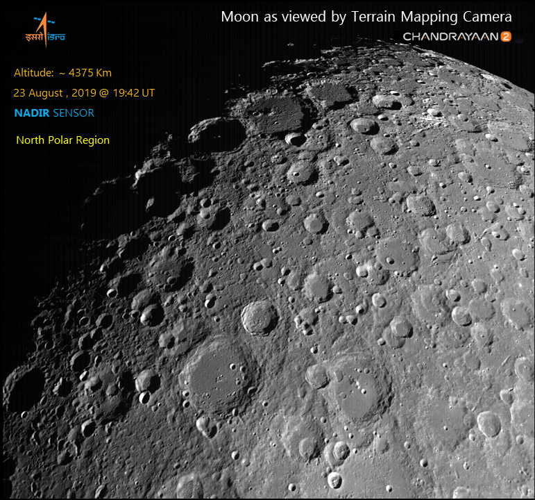 Lunar north polar region imaged by Terrain Mapping Camera 2 (TMC-2) on 23rd August 2019 at an altitude of ~4375 km showing impact craters such as Plaskett (109km), Rozhdestvenskiy (177km) and Hermite (104 km ; one of the coldest spots in the solar system ~ 25 deg K).