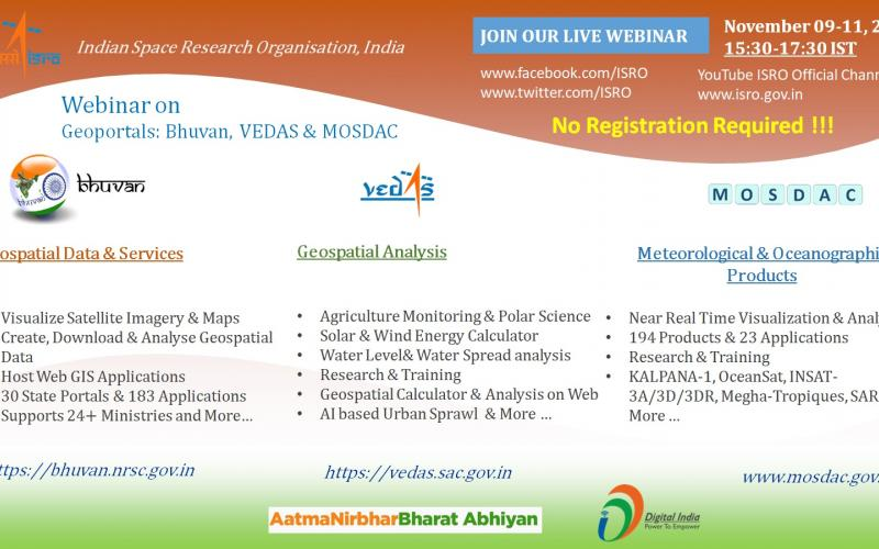 Join Live Webinar on Geospatial Portals (Bhuvan, Vedas and MOSDAC) on Nov 9 - 11, 2020 from 15:30 to 17:30 hrs IST